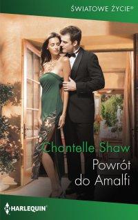 Powrót do Amalfi - Chantelle Shaw - ebook