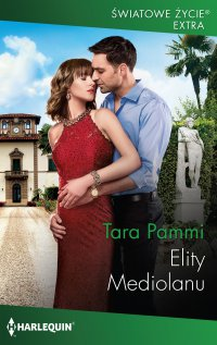 Elity Mediolanu - Tara Pammi - ebook