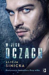 W jego oczach - Alicja Sinicka - ebook