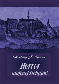 Horror utajonej świątyni - Andrzej Juliusz Sarwa - audiobook