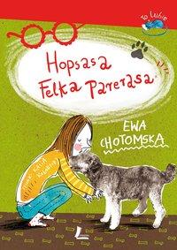 Hopsasa Felka Parerasa - Ewa Chotomska - ebook
