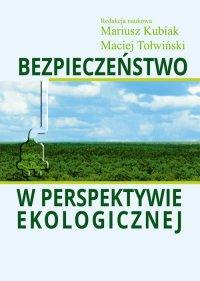 Bezpieczeństwo w perspektywie ekologicznej - Mariusz Kubiak - ebook