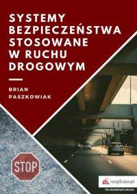 Systemy bezpieczeństwa stosowane w ruchu drogowym