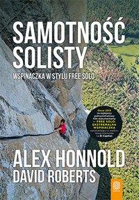 Samotność solisty. Wspinaczka w stylu free solo - Alex Honnold - ebook