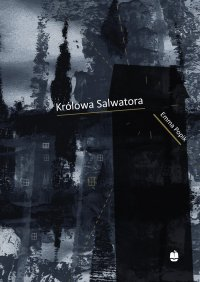 Królowa Salwatora - Emma Popik - ebook