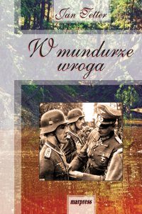 W mundurze wroga - Jan Tetter - ebook