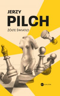 Żółte światło - Jerzy Pilch - ebook