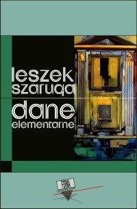 Dane elementarne - Leszek Szaruga - ebook