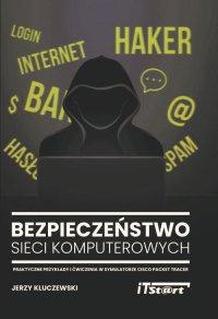 Bezpieczeństwo sieci komputerowych - Jerzy Kluczewski - ebook