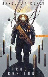 Prochy Babilonu - James S.A. Corey - ebook