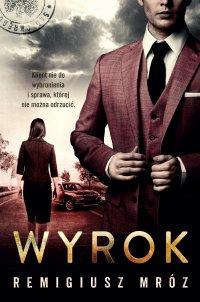 Wyrok - Remigiusz Mróz - ebook