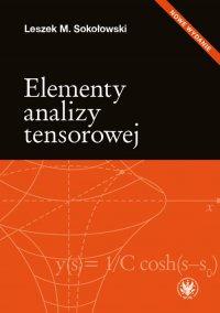 Elementy analizy tensorowej. Wydanie 2 - Leszek M. Sokołowski - ebook