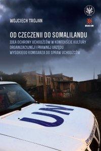 Od Czeczenii do Somalilandu - Wojciech Trojan - ebook