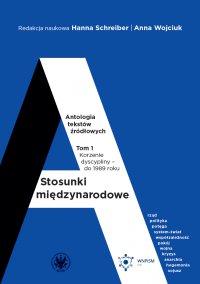 Stosunki międzynarodowe. Antologia tekstów źródłowych - Hanna Schreiber - ebook