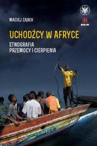 Uchodźcy w Afryce - Maciej Ząbek - ebook