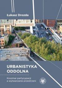 Urbanistyka oddolna - Łukasz Drozda - ebook