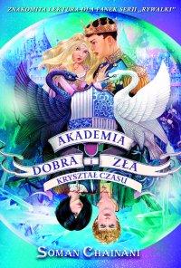 Akademia Dobra i Zła 5. Kryształ czasu - Soman Chainani - ebook