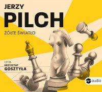 Żółte światło - Jerzy Pilch - audiobook