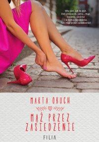 Mąż przez zasiedzenie - Marta Obuch - ebook