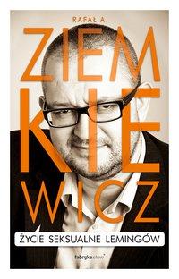 Życie seksualne lemingów - Rafał A. Ziemkiewicz - audiobook