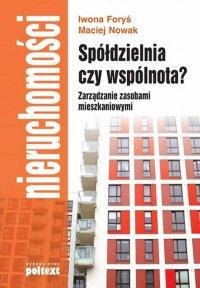 Spółdzielnia czy wspólnota? Zarządzanie zasobami mieszkaniowymi