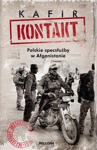 Kontakt. Polskie specsłużby w Afganistanie - Kafir - audiobook