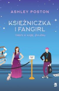 Księżniczka i fangirl - Ashley Poston - ebook
