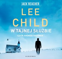 W tajnej służbie - Lee Child - audiobook