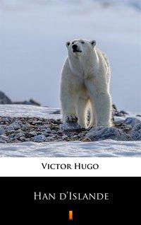 Han d'Islande - Victor Hugo - ebook