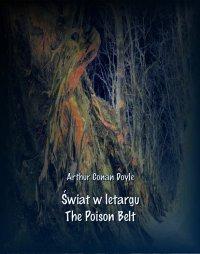 Świat w letargu. The Poison Belt