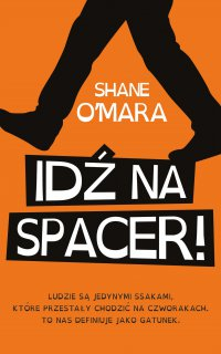 Idź na spacer! - Shane O'Mara - ebook