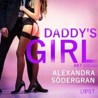 Daddy's Girl: akt drugi - Alexandra Södergran - audiobook