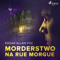 Morderstwo na Rue Morgue - Edgar Allan Poe - audiobook