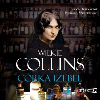 Córka Izebel - Wilkie Collins - audiobook