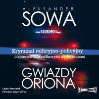 Gwiazdy Oriona - Aleksander Sowa - audiobook