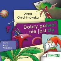 Dobry potwór nie jest zły - Anna Onichimowska - audiobook