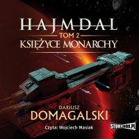 Hajmdal. Tom 2. Księżyce Monarchy - Dariusz Domagalski - audiobook