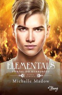 Elementals 4. Portal do Kerberosu - Michelle Madow - ebook