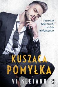 Kusząca pomyłka - Vi Keeland - ebook