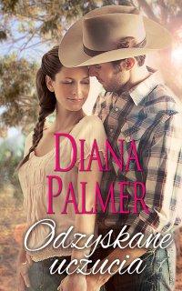 Odzyskane uczucia - Diana Palmer - ebook