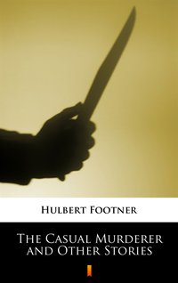 The Casual Murderer and Other Stories