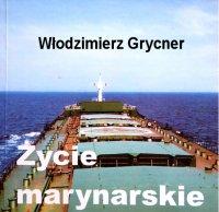 Życie marynarskie - Włodzimierz Grycner - audiobook