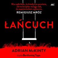 Łańcuch - Adrian McKinty - audiobook