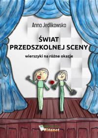 Świat przedszkolnej sceny - Anna Jedlikowska - ebook