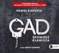 Gad. Spowiedź klawisza - Paweł Kapusta - audiobook