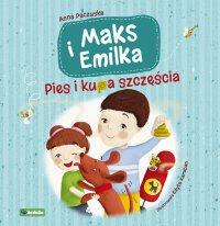 Maks i Emilka. Pies i kupa szczęścia
