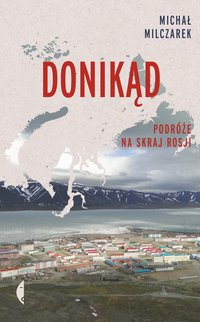 Donikąd - Michał Milczarek - ebook