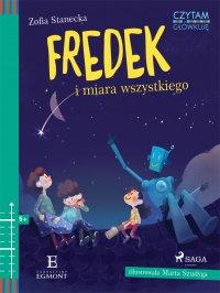 Fredek i miara wszystkiego - Zofia Stanecka - ebook