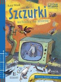 Szczurki wchodzą na antenę - Rafał Witek - ebook