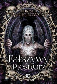 Fałszywy pieśniarz - Martyna Raduchowska - ebook
